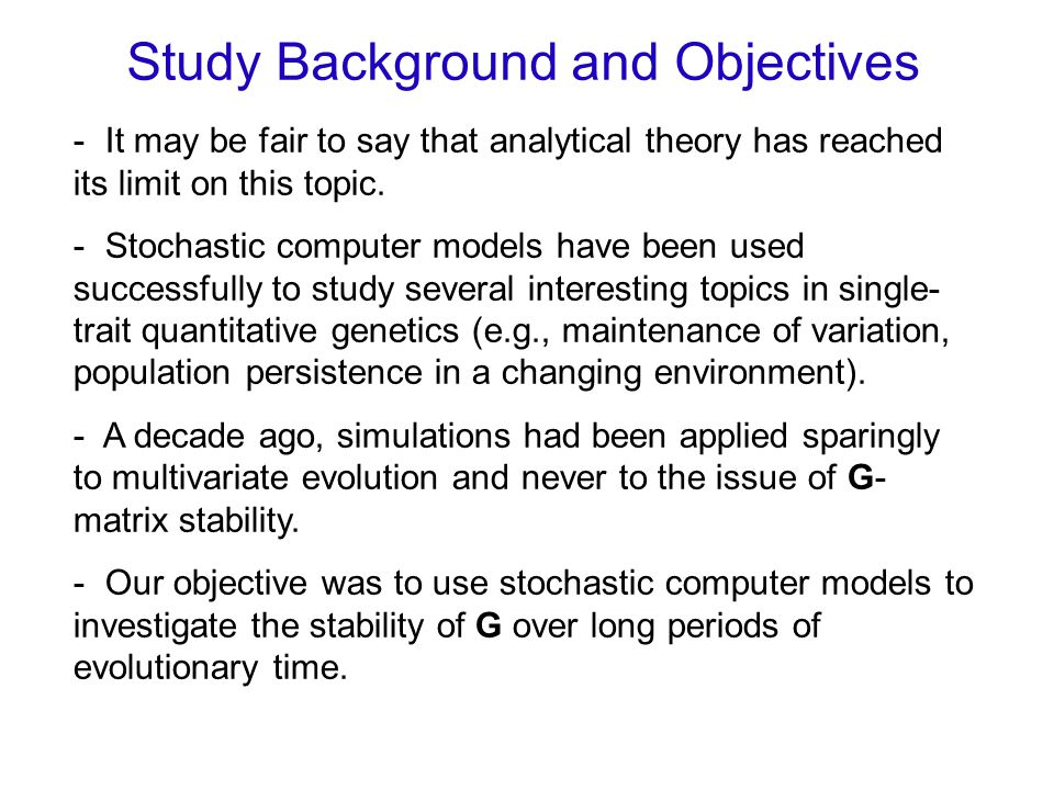 Study Background and Objectives - It may be fair to say that analytical theory has reached its limit on this topic.