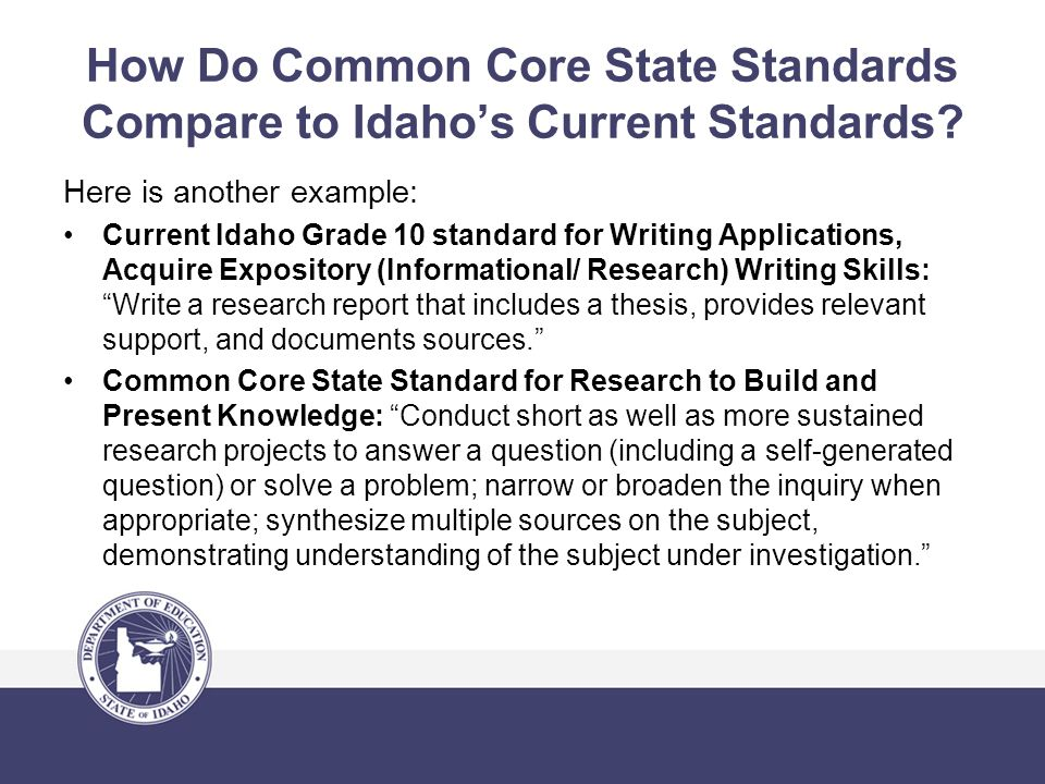 How Do Common Core State Standards Compare to Idaho's Current Standards.