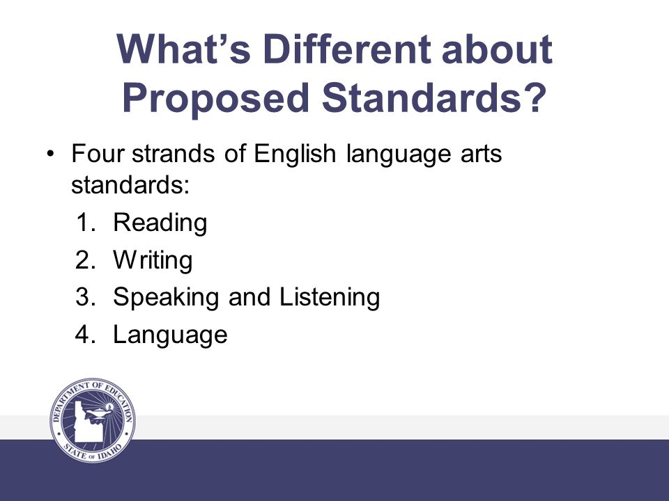 Reading Standards will ensure students are ready for the demands of college-and career-level reading no later than the end of high school.