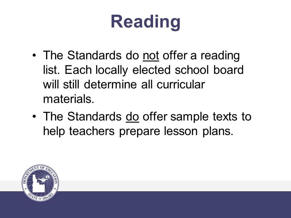 Reading The Standards do not offer a reading list.