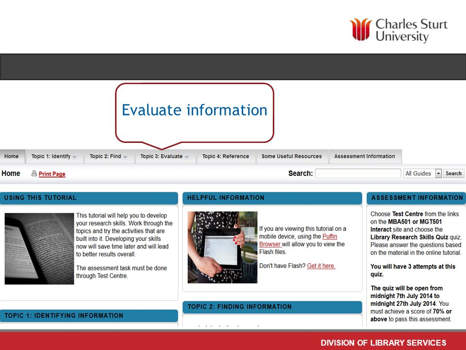 DIVISION OF LIBRARY SERVICES Evaluate information