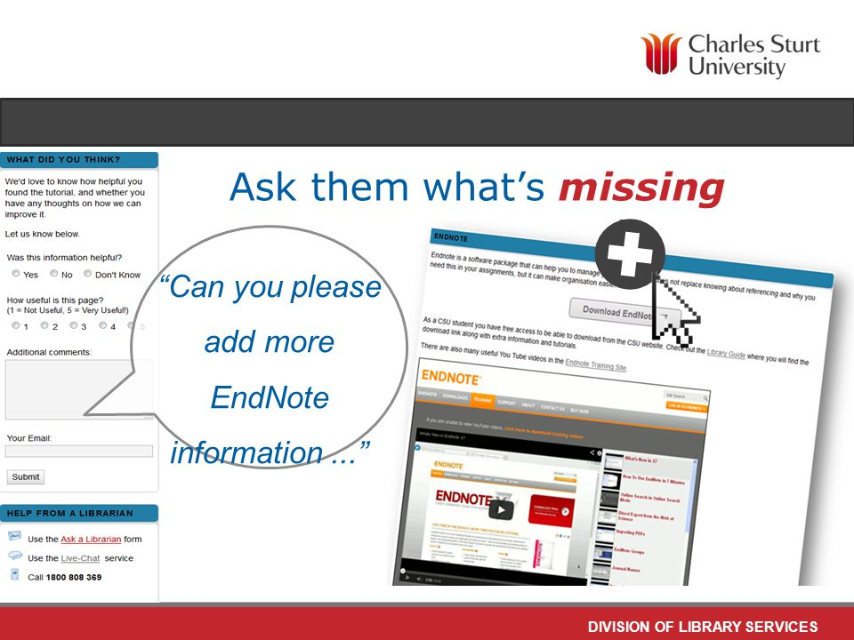 DIVISION OF LIBRARY SERVICES Can you please add more EndNote information... Ask them what's missing