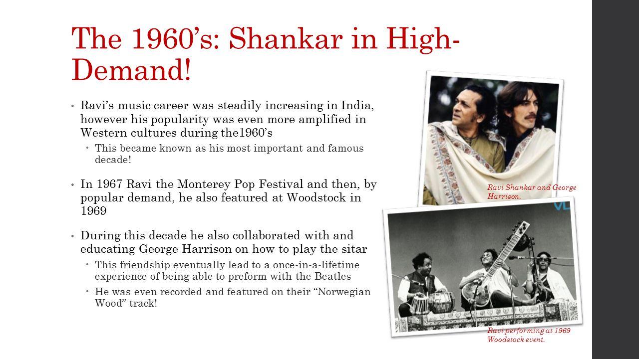 The 1960's: Shankar in High- Demand.