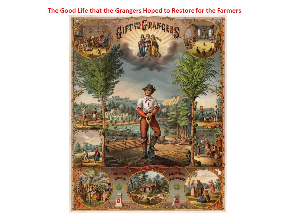 The Good Life that the Grangers Hoped to Restore for the Farmers