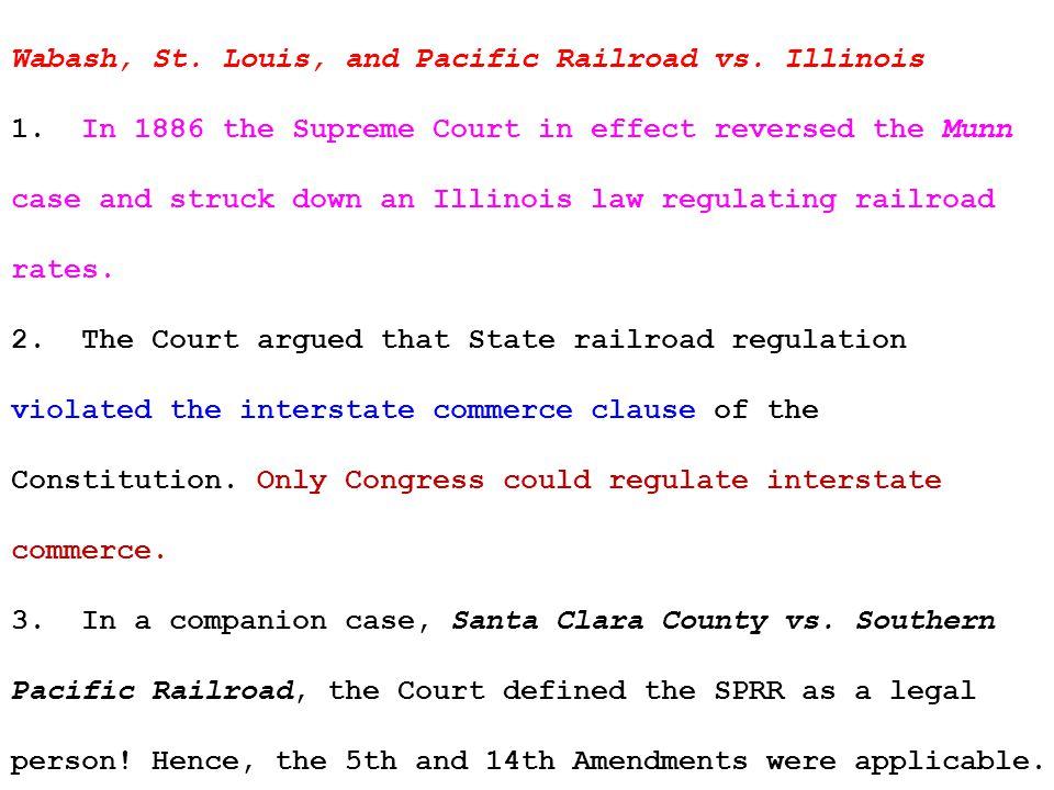 Wabash, St. Louis, and Pacific Railroad vs. Illinois 1.