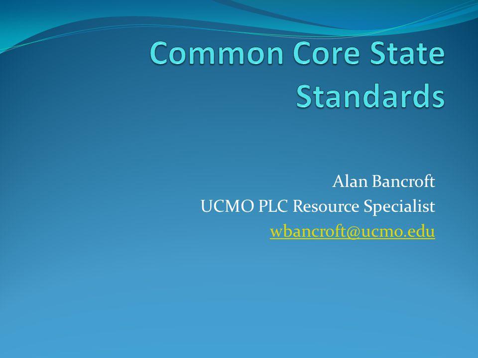 Alan Bancroft UCMO PLC Resource Specialist wbancroft@ucmo.edu