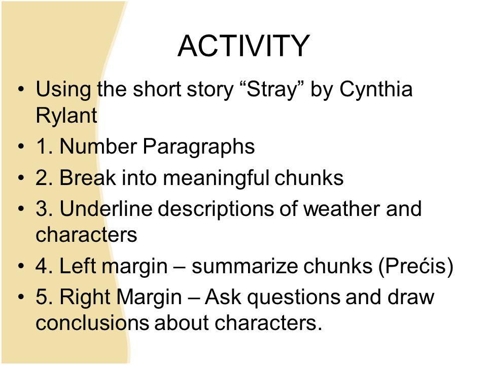 ACTIVITY Using the short story Stray by Cynthia Rylant 1.