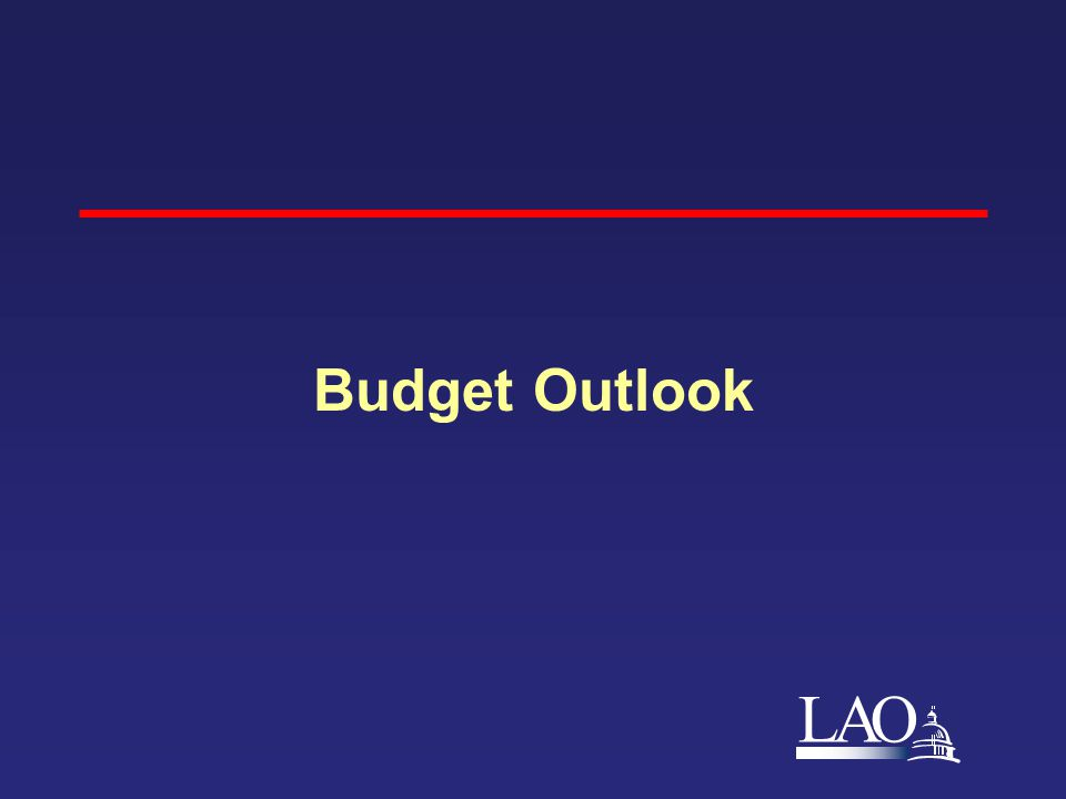 LAO Budget Outlook