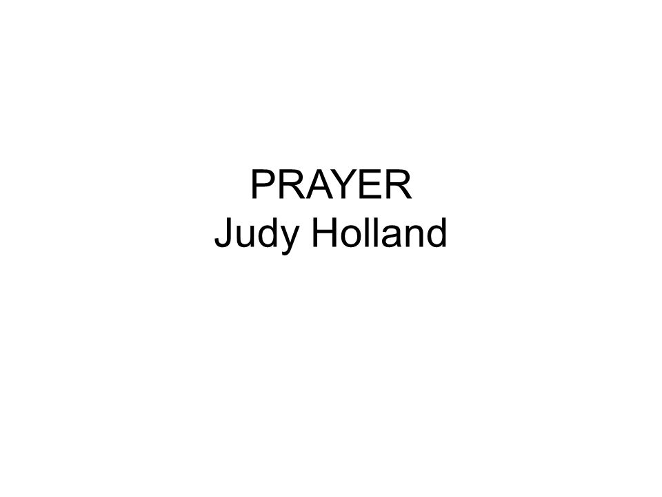 PRAYER Judy Holland