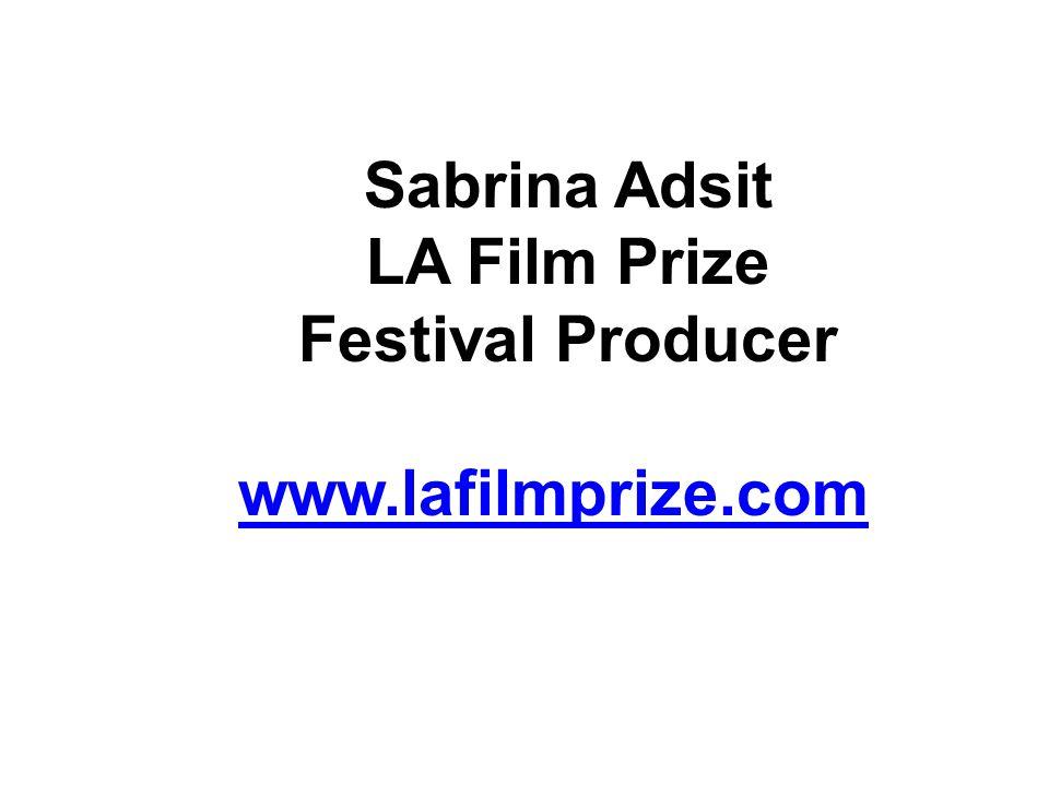 Sabrina Adsit LA Film Prize Festival Producer www.lafilmprize.com