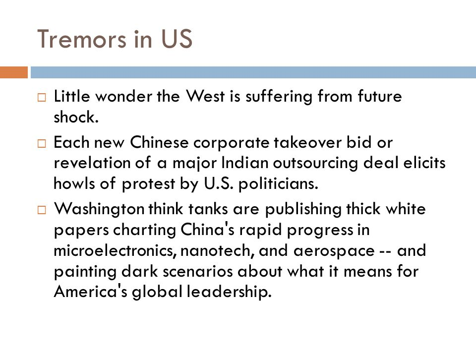 Tremors in US  Little wonder the West is suffering from future shock.