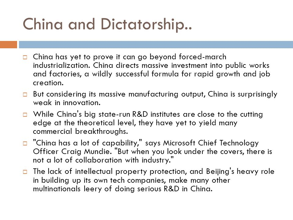 China and Dictatorship..  China has yet to prove it can go beyond forced-march industrialization.