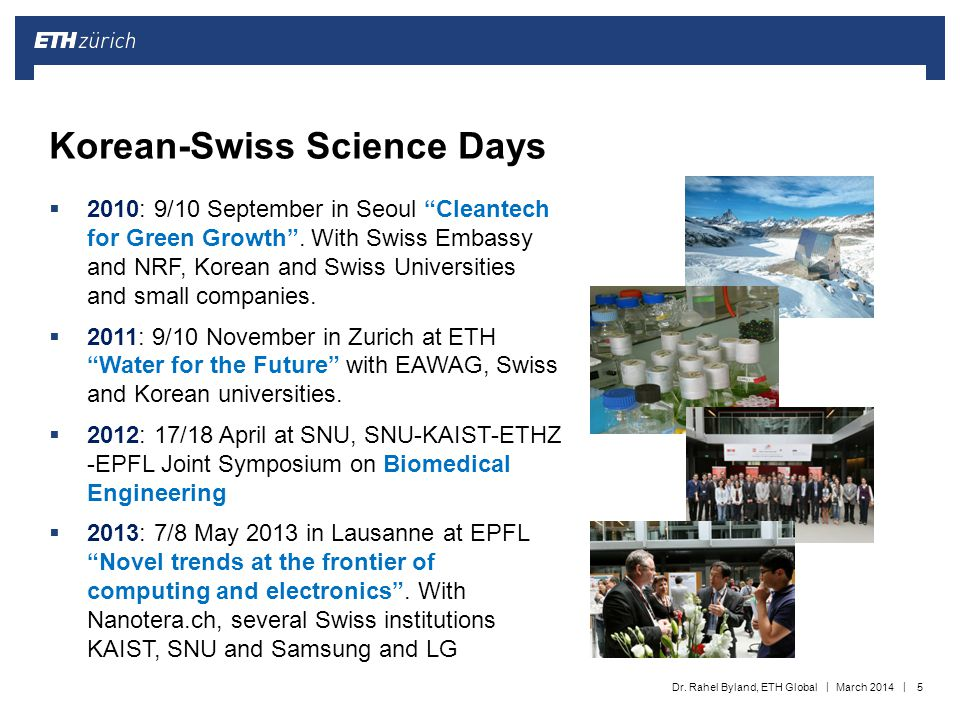 "|| Korean-Swiss Science Days  2010: 9/10 September in Seoul ""Cleantech for Green Growth"". With Swiss Embassy and NRF, Korean and Swiss Universities a"