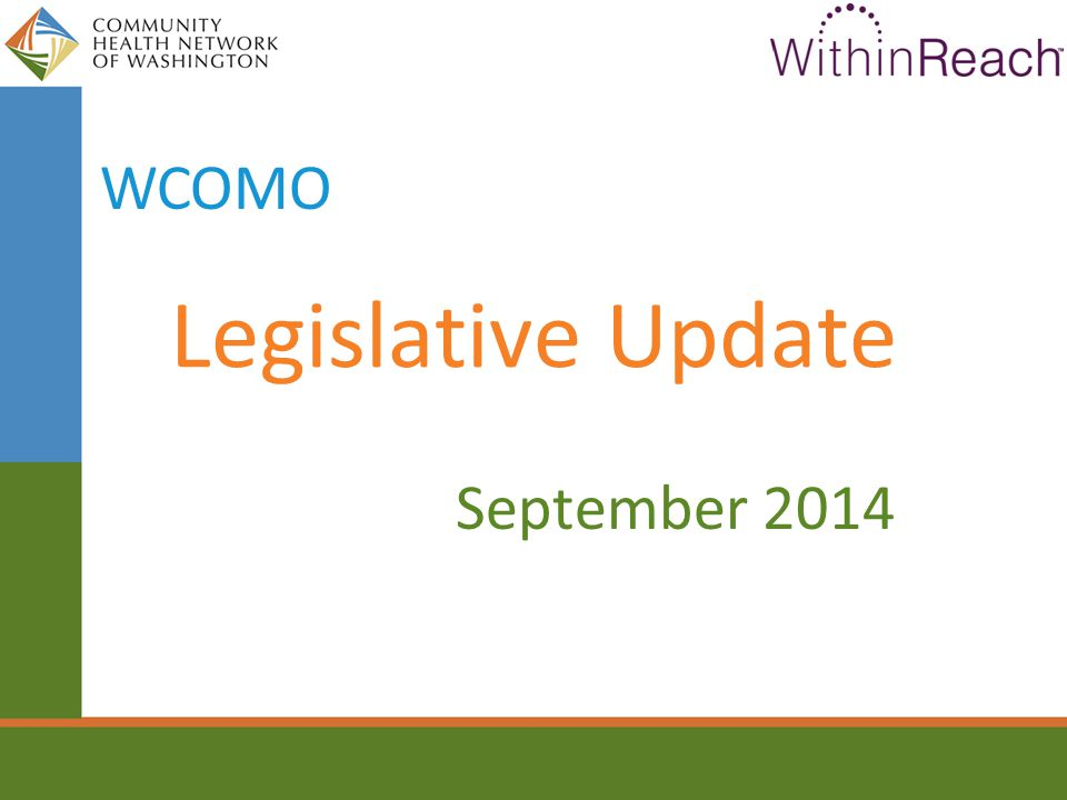 Legislative Update September 2014 WCOMO