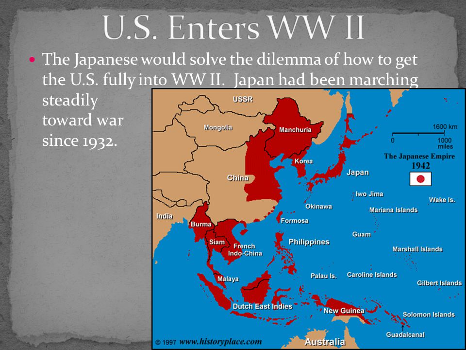 The Japanese would solve the dilemma of how to get the U.S.