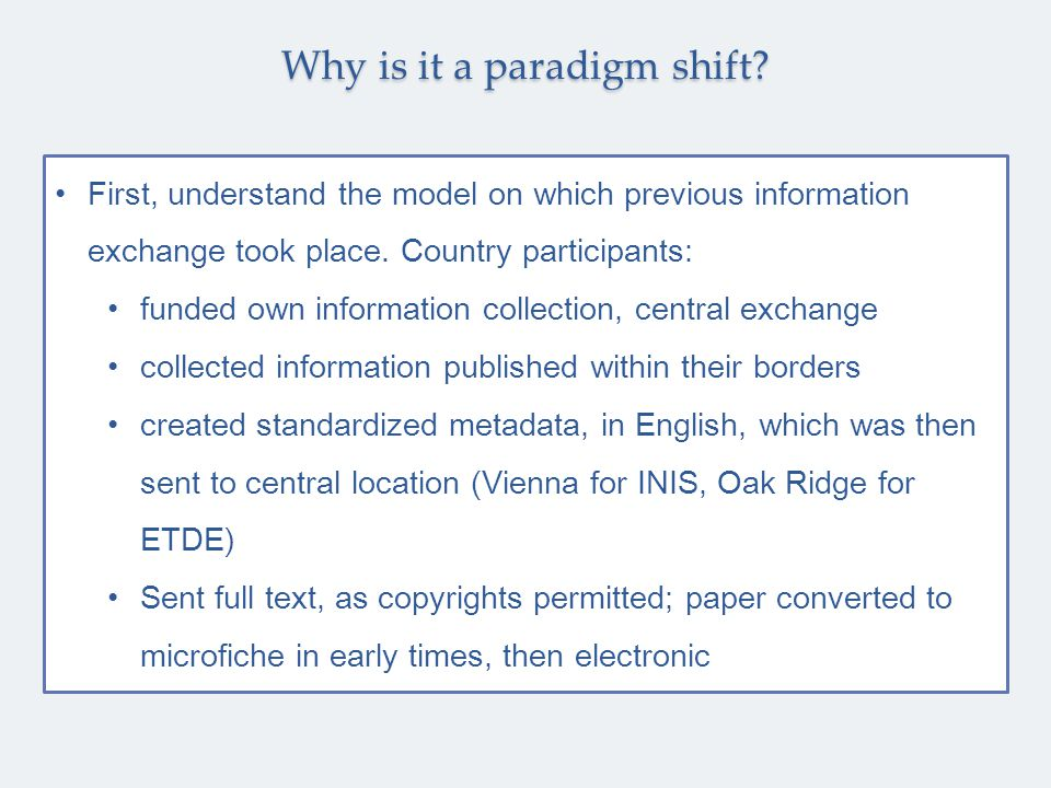 First, understand the model on which previous information exchange took place. Country participants: funded own information collection, central exchan