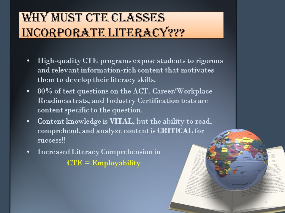 Why Must CTE Classes Incorporate Literacy??.
