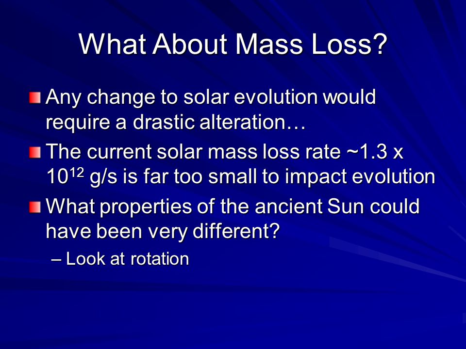 What About Mass Loss.