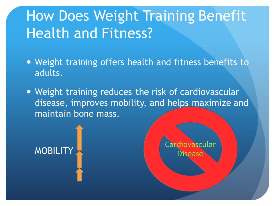 Cardiovascular Disease How Does Weight Training Benefit Health and Fitness.