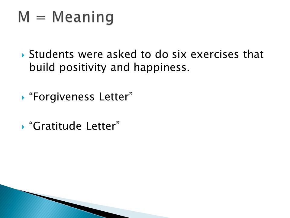  Students were asked to do six exercises that build positivity and happiness.