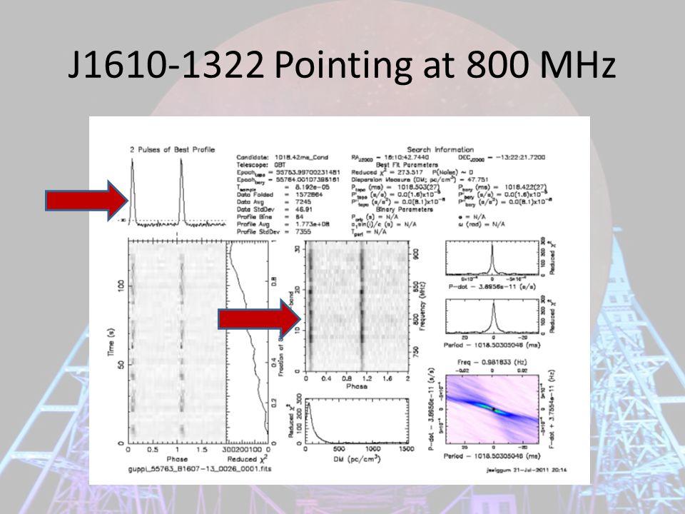 J1610-1322 Pointing at 800 MHz