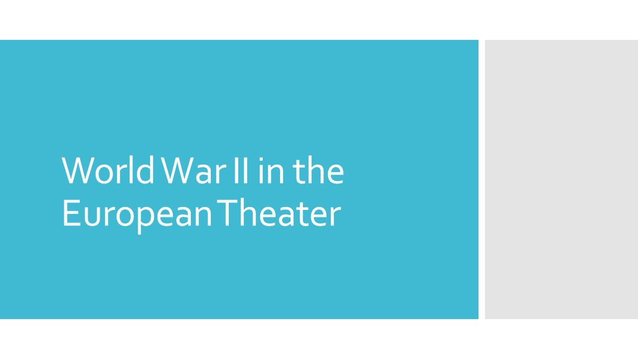 World War II in the European Theater