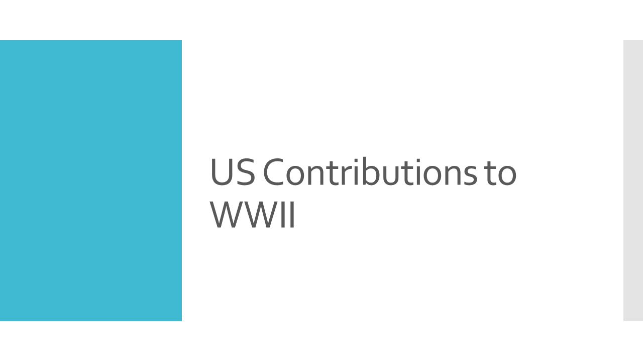 US Contributions to WWII