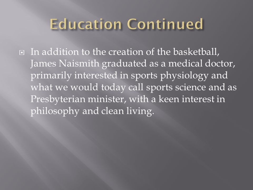  Naismith watched his sport, basketball, introduced in many nations by the YMCA movement as early as 1893.