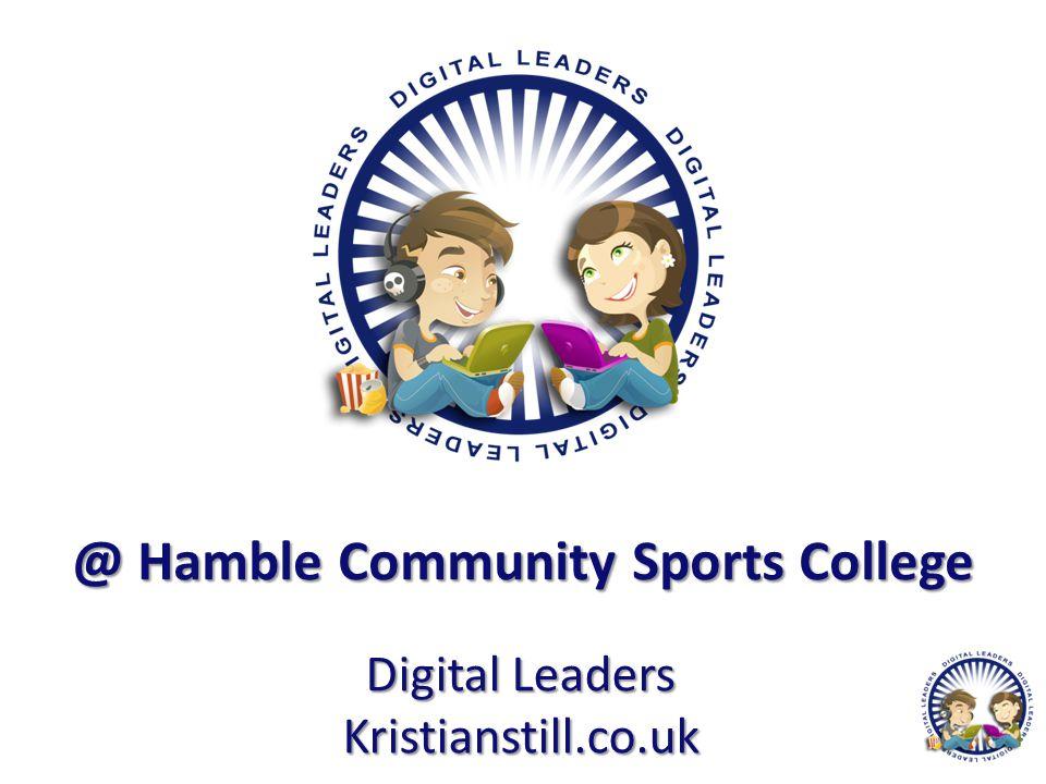 @ Hamble Community Sports College Digital Leaders Kristianstill.co.uk