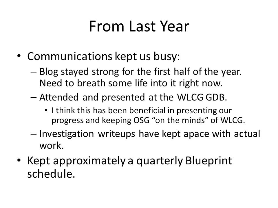 From Last Year Communications kept us busy: – Blog stayed strong for the first half of the year.