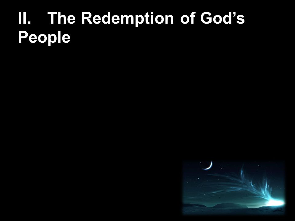 II. The Redemption of God's People
