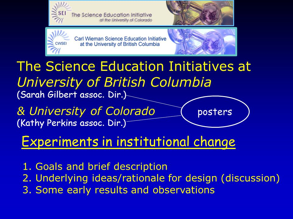 The Science Education Initiatives at University of British Columbia (Sarah Gilbert assoc.