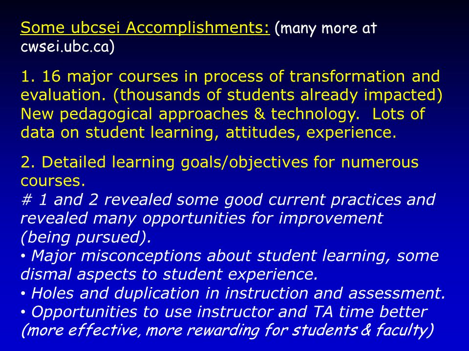 Some ubcsei Accomplishments: (many more at cwsei.ubc.ca) 1.