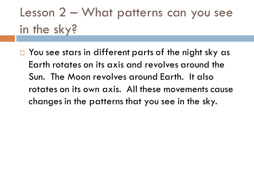 Lesson 2 – What patterns can you see in the sky.