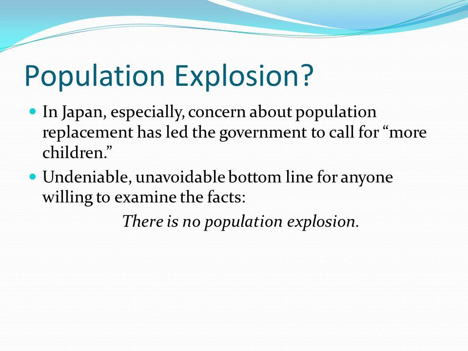 Population Explosion.