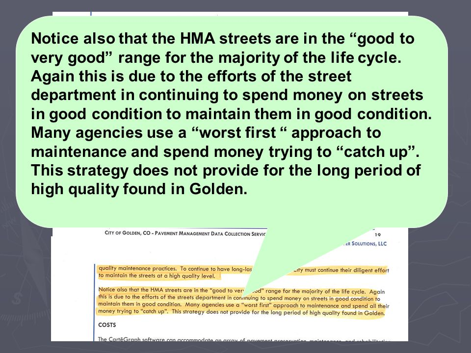 Notice also that the HMA streets are in the good to very good range for the majority of the life cycle.