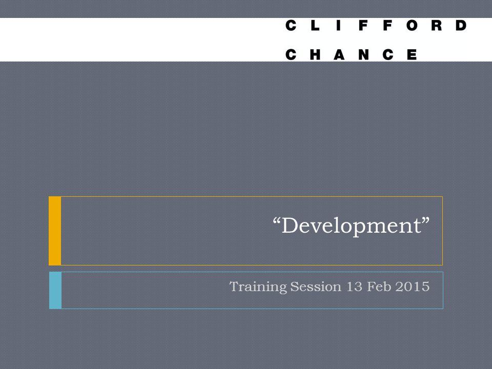 Development Training Session 13 Feb 2015