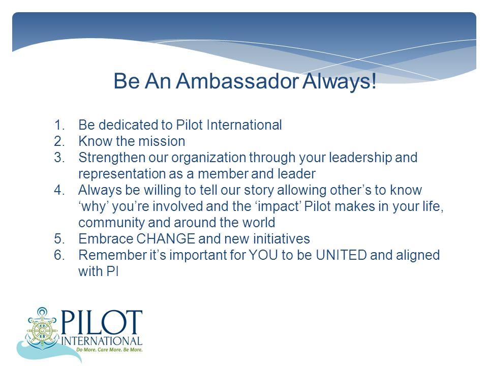 Be An Ambassador Always.