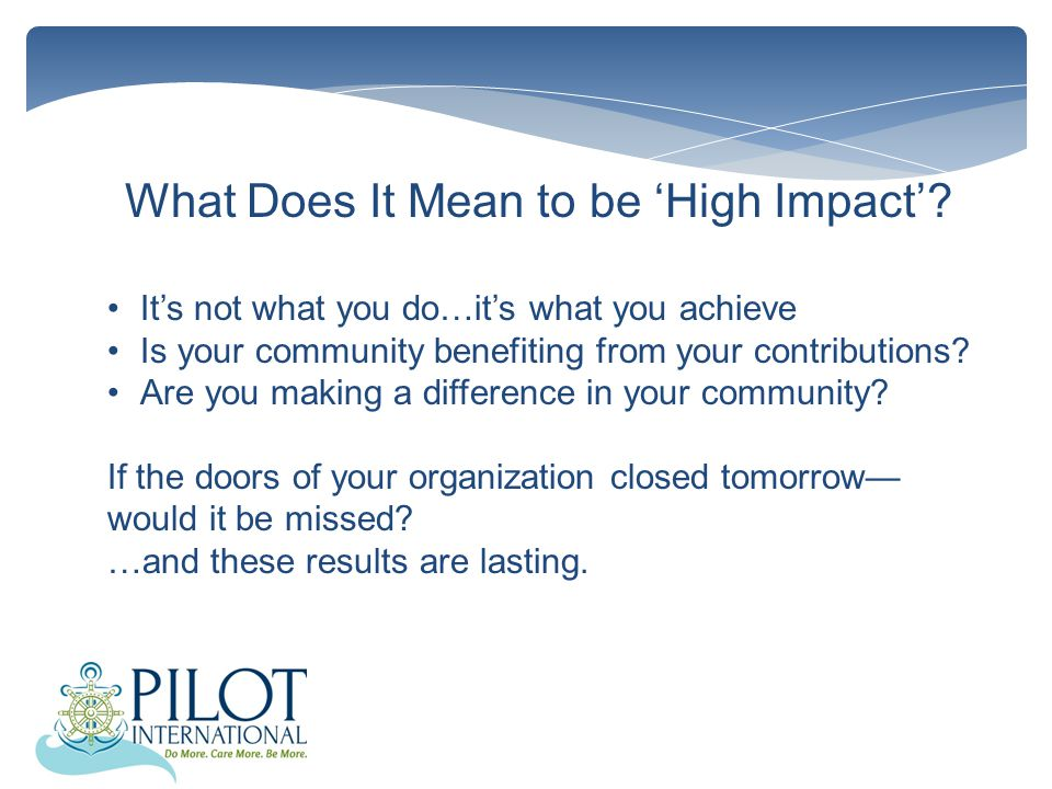 What Does It Mean to be 'High Impact'.
