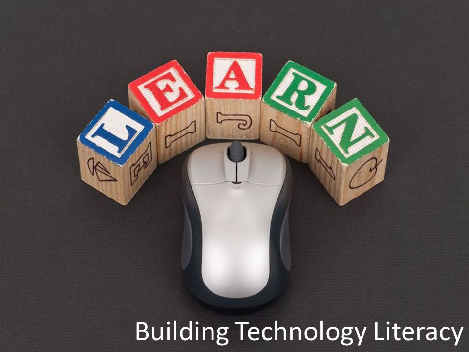 Building Technology Literacy