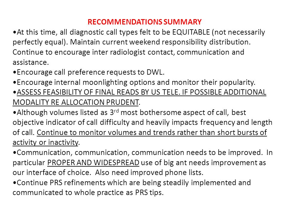 RECOMMENDATIONS SUMMARY At this time, all diagnostic call types felt to be EQUITABLE (not necessarily perfectly equal).