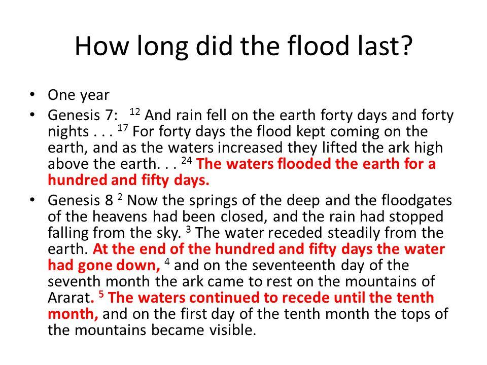 How long did the flood last.