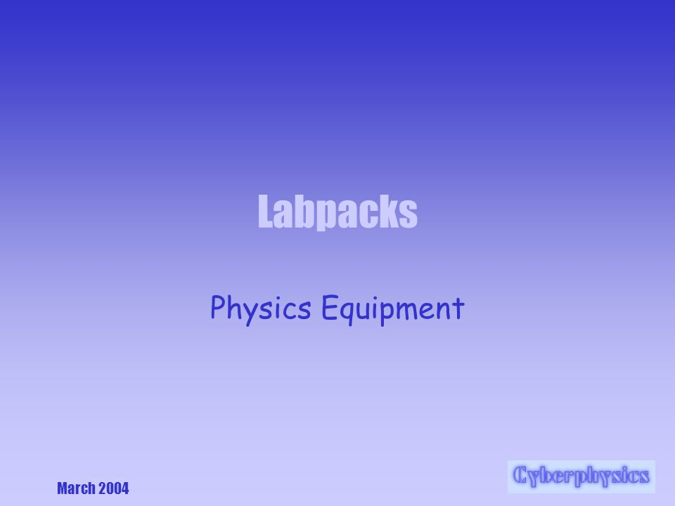 March 2004 Labpacks Physics Equipment