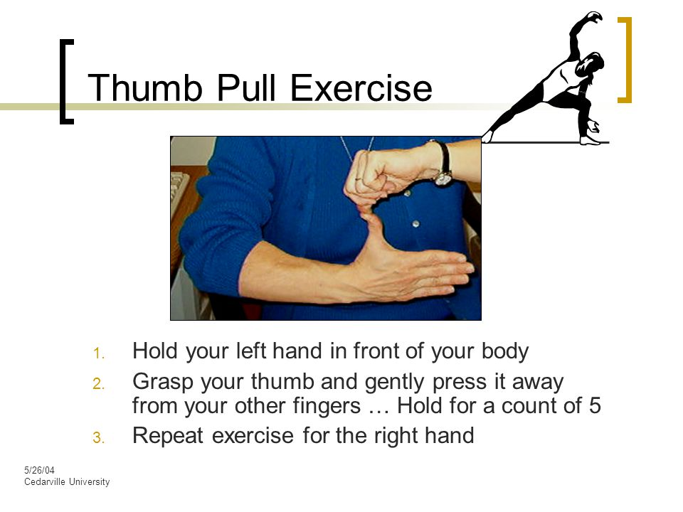 5/26/04 Cedarville University Thumb Pull Exercise 1.