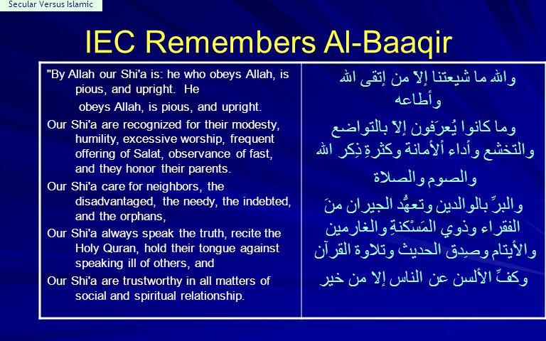 Secular Versus Islamic IEC Remembers Al-Baaqir