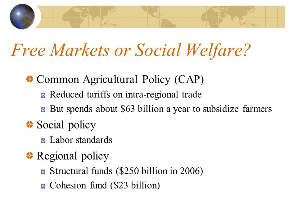 Free Markets or Social Welfare.