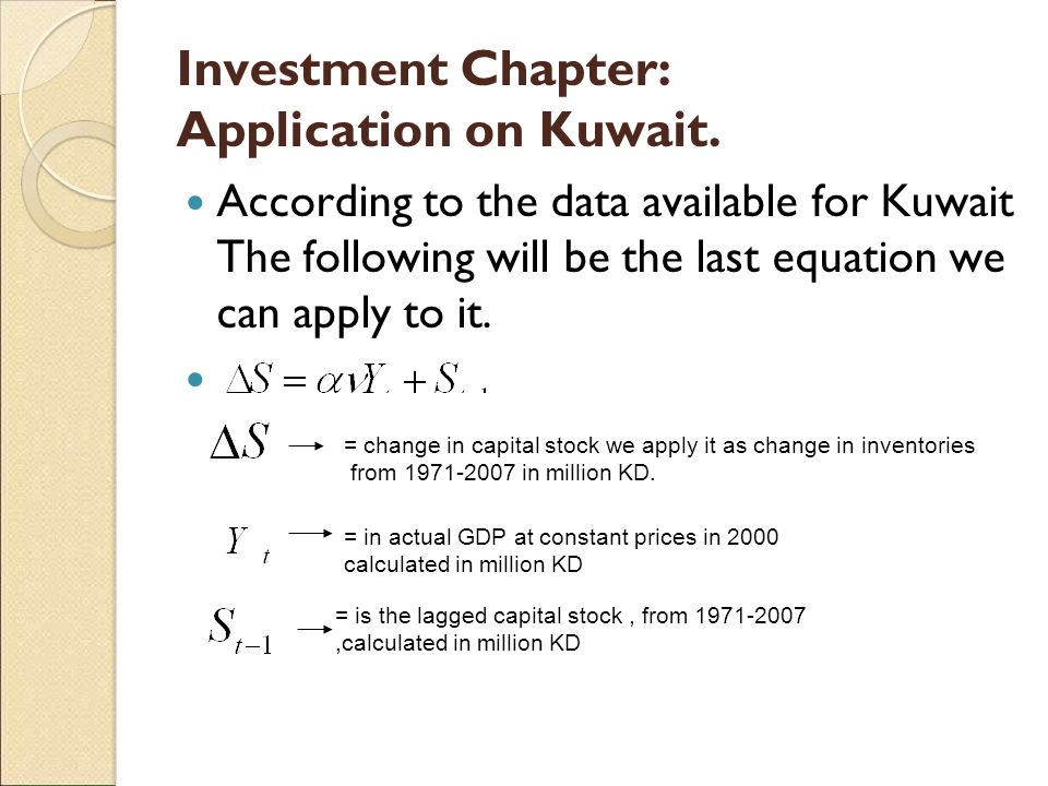 Investment Chapter: Application on Kuwait.