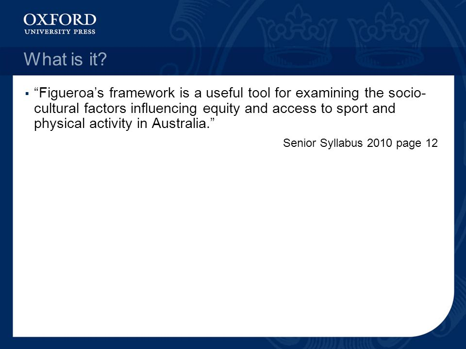 """ """"Figueroa's framework is a useful tool for examining the socio- cultural factors influencing equity and access to sport and physical activity in Aus"""