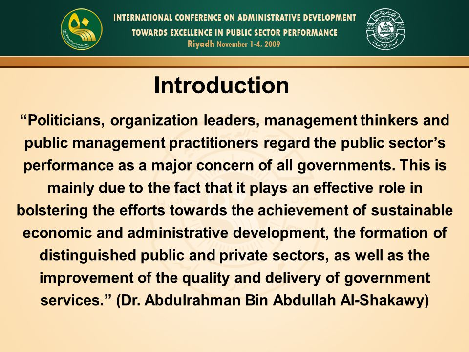 """""""Politicians, organization leaders, management thinkers and public management practitioners regard the public sector's performance as a major concern"""
