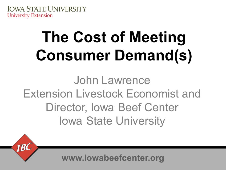www.iowabeefcenter.org Verify label claims USDA wants definition of terms –Protecting consumers from fraud –Branded product needs to assure compliance with stated claims –Reputation and liability –Cost of enforcement on top of cost to produce special attributes